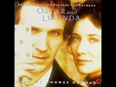 Thomas Newman - Oscar and Lucinda OST - Prince Rupert's Drop