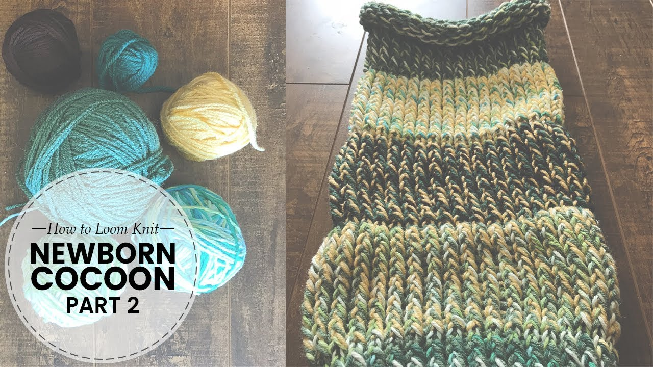 How To Loom Knit For Beginnersvery Hungry Caterpillarbaby Cocoon