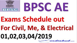 BPSC AE 01/19, 02/19, 03/19 & 04/19 Exam Schedule out ll For CIVIL, ME & EE ll