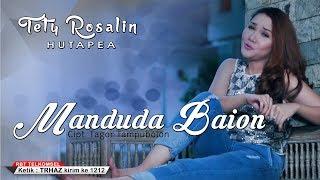 Tety Rosalin Hutapea - Manduda Baion [POP]  [SMS TRHAZ ke 1212]