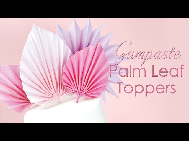 Gumpaste Palm Leaves Sugar Fan Cake Topper Tutorial