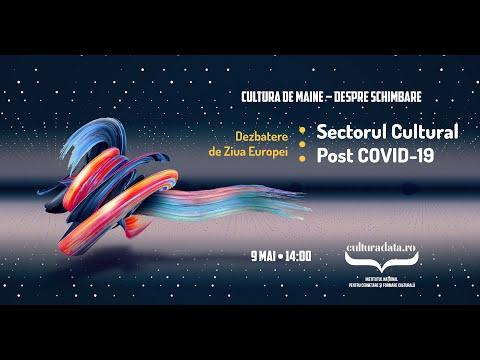 Dezbatere de ziua Europei: Sectorul cultural post-COVID19