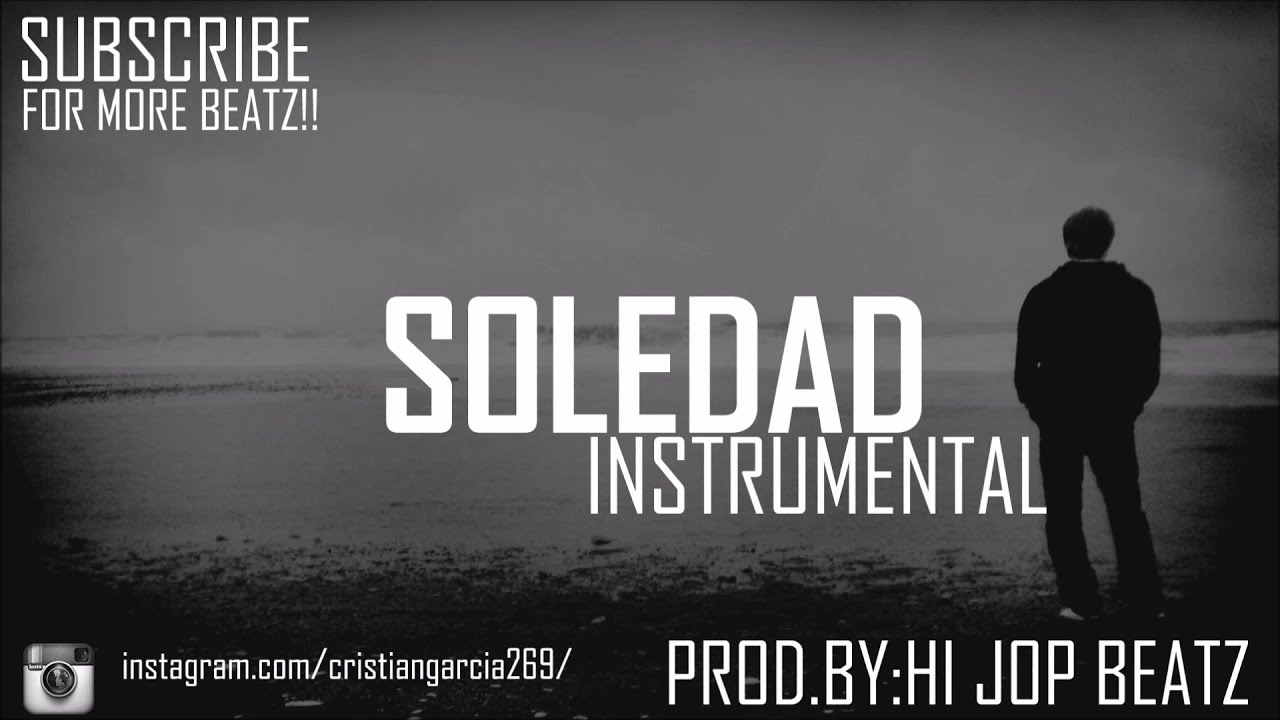 Instru Rap Triste Hip Hop Guitar Instrumental Quotsoledad Quot Base De Rap Triste