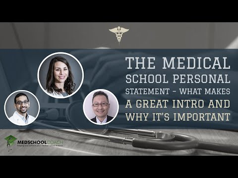 The Medical School Personal Statement – What Makes A Great Intro And Why It's Important