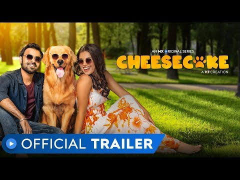 Cheesecake | Official Trailer | MX Original Series | MX Player | A TVF Creation
