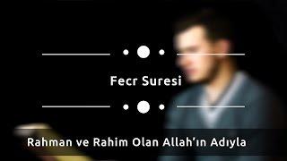 Hafız Osman Bostancı - Fecr Sûresi