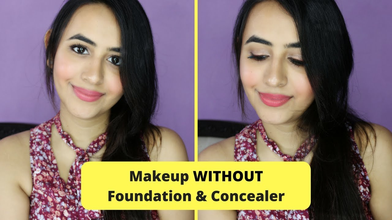 Makeup look without foundation and concealer