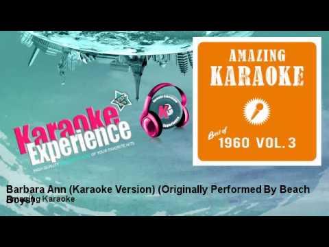 Amazing Karaoke - Barbara Ann (Karaoke Version) - Originally Performed By Beach Boys
