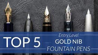 Top 5 Entry-Level Gold Nib Pens