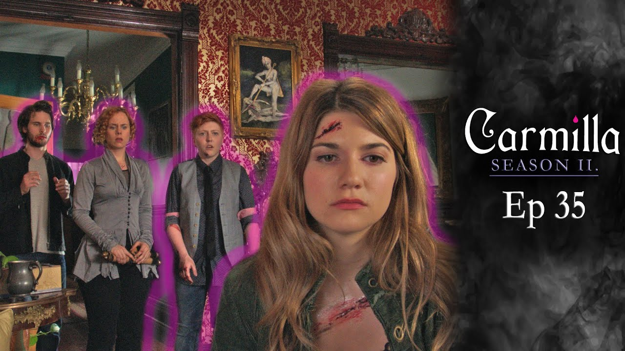 Carmilla Season 2 Episode 35