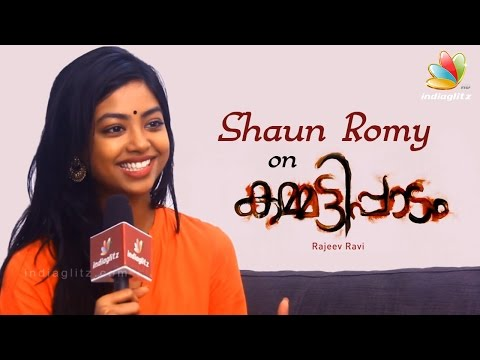 Shaun Romy: Lucky for a dark girl to become Dulquer Salman's pair | Kammatipaadam