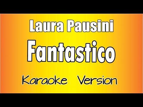 Laura Pausini - Fantastico (Karaoke Version)