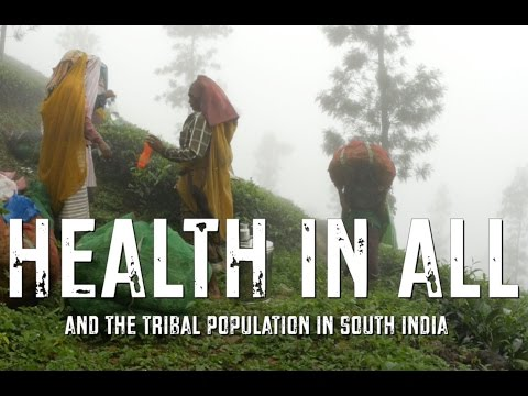 Health in All and the tribal population in South India