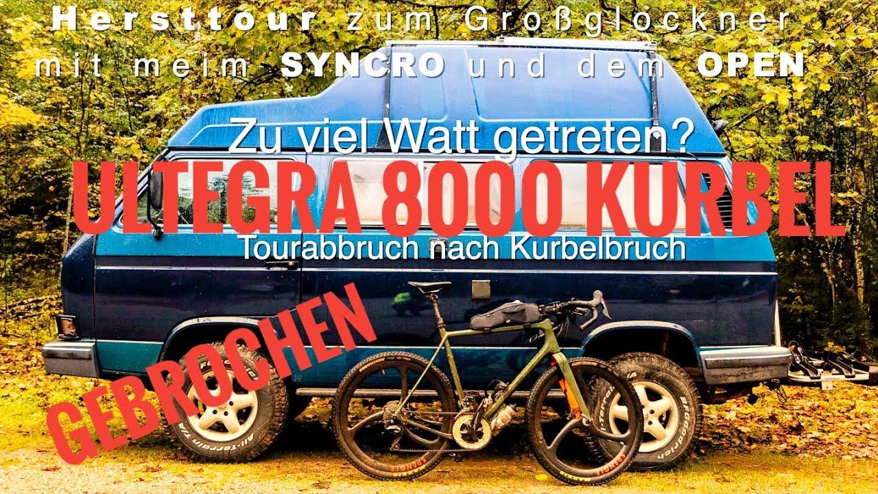 Kurbelbruch - Ultegra - Abbruch der Großglockner Herbsttour - OPEN UP - VW T3 Syncro