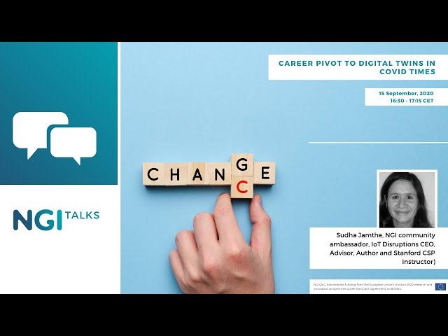 NGI Talk: Career Pivot to Digital Twins in Covid Times