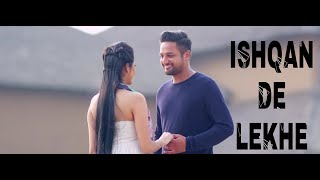 Ishqan De Lekhe | (Full Song With Lyrics) | Sajjan Adeeb |
