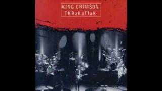 King Crimson - 01 THRAK  (from THRaKaTTaK)