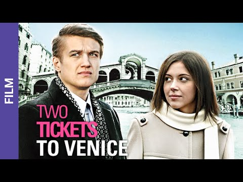 Two Tickets to Venice. Russian Movie. Melodrama. English Sub