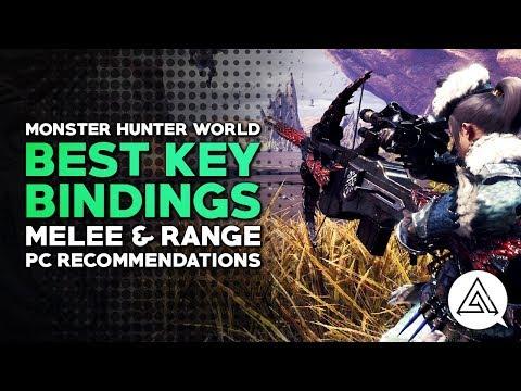 Monster Hunter World | Best PC Key Bindings - Melee & Range Recommendations