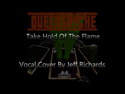 Queensryche  Take Hold Of The Flame Vocal Cover By Jeff Richards