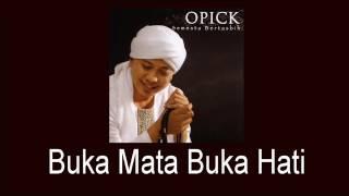 Download lagu Opick - Buka Mata Buka Hati
