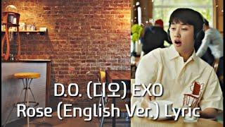 D.O EXO - Rose (English Version) LYRICS