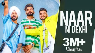 Naar Ni Dekhi | The Landers | Sync | Tune & Tone | Latest Punjabi Songs 2021