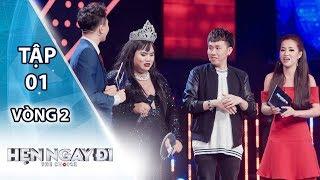 HẸN NGAY ĐI 2018 - TẬP 1 - Vòng 2 | Anh Đức loại thí sinh đặc biệt nhất chương trình
