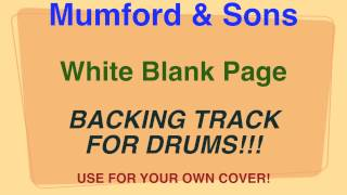 Mumford & Sons - White Blank Page - Backing Track for DRUMS!!! (Cover by Ely Jaffe)