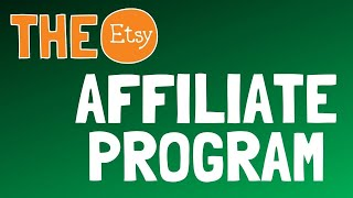 Etsy Affiliate Marketing Program - As A Way To Make Passive Income By Blogging!