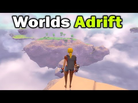 Worlds Adrift - AIRSHIP PIRATE SURVIVAL GAME!? Worlds Adrift Closed Beta Gameplay! Worlds Adrift