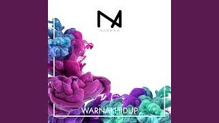 Provided to YouTube by Amuseio AB Warnai Hidup · Nanoka Warnai Hidup ℗ Nanoka Released on: 2019-10-12 Writer: Kousei Habara Music Publisher: ...