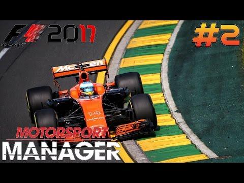 MOTORSPORT MANAGER F1 2017 MCLAREN HONDA CAREER MODE - PART 2 - FIRST RACE