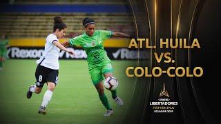 Colo-Colo 1-3 Atlético Huila | CONMEBOL Libertadores Femenina