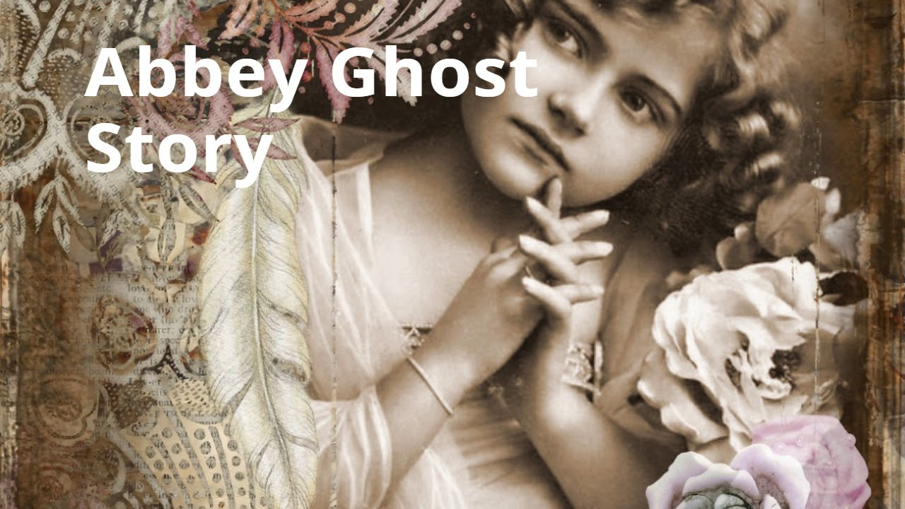 Abbey Ghost Story Video