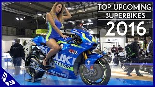Top Upcoming Superbikes 2016 | 4K Video | RWR