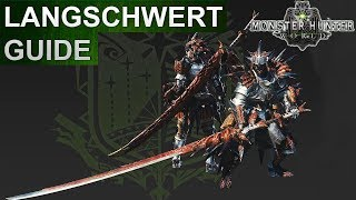 Monster Hunter World: Langschwert Guide (Deutsch/German)