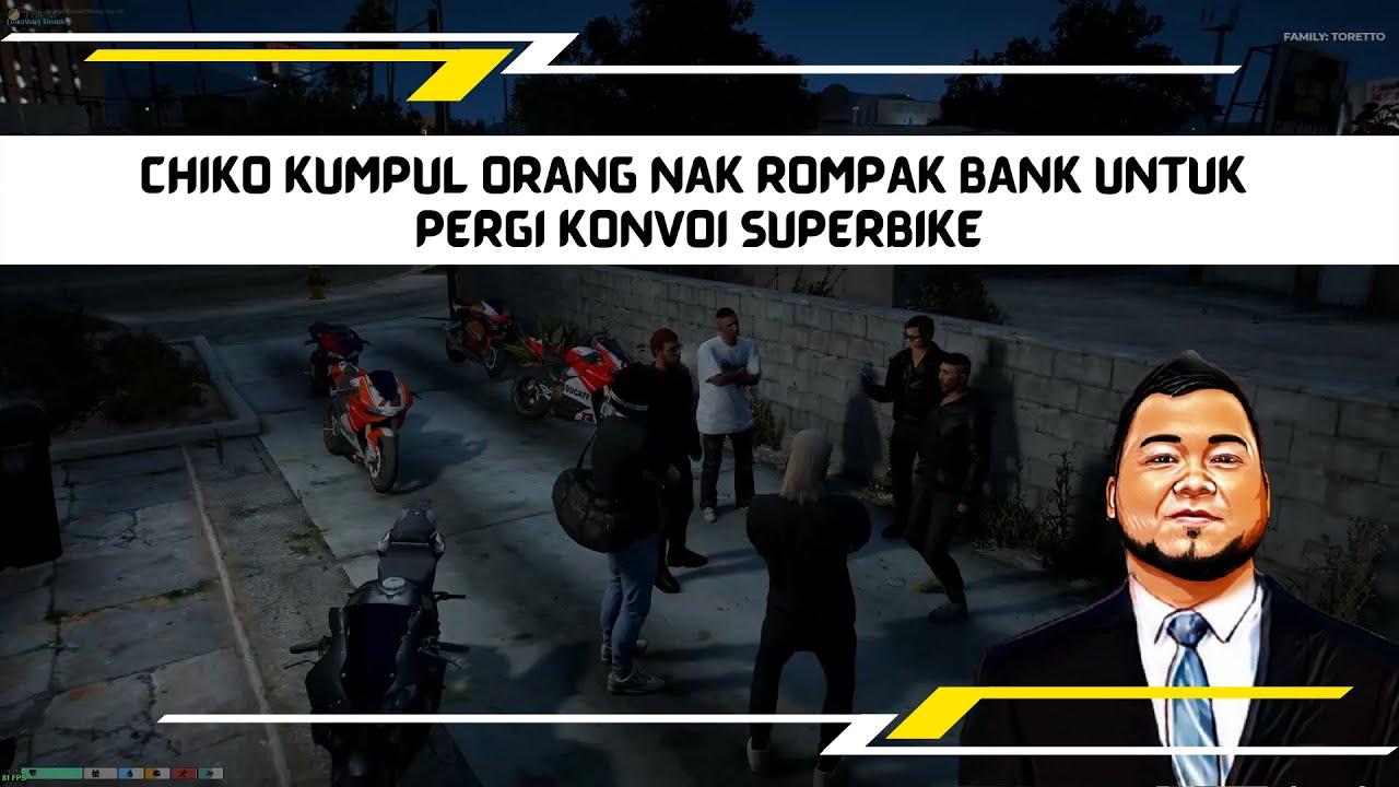 Download CHIKO KUMPUL ORANG NAK ROMPAK BANK UNTUK PERGI KONVOI SUPERBIKE | GTA 6 MALAYSIA