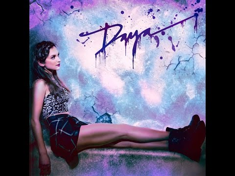 Sit Still, Look Pretty (Audio) - Daya
