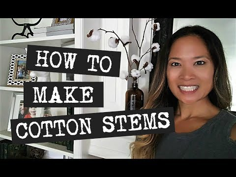 How to Make Cotton Stems