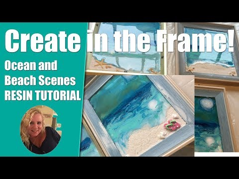 (48) Create A Resin Beach and Ocean in a Frame! (some time lapse)