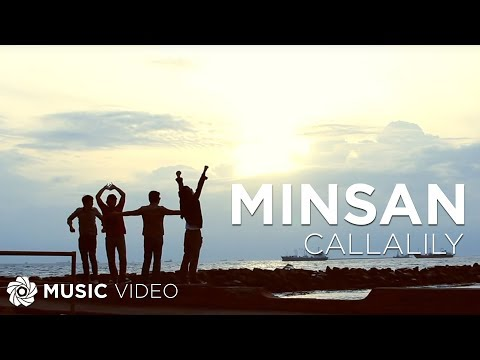 Callalily - Minsan (Official Music Video)