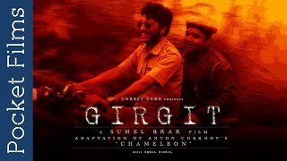 Award Winning Hindi Short Film - Girgit (The Chameleon)