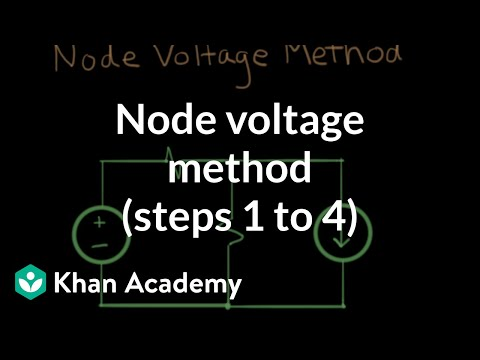 Node voltage method (steps 1 to 4) | Circuit analysis | Electrical engineering | Khan Academy