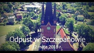 Uroczystości odpustowe ku czci Św. Stanisława BM w Szczepanowie