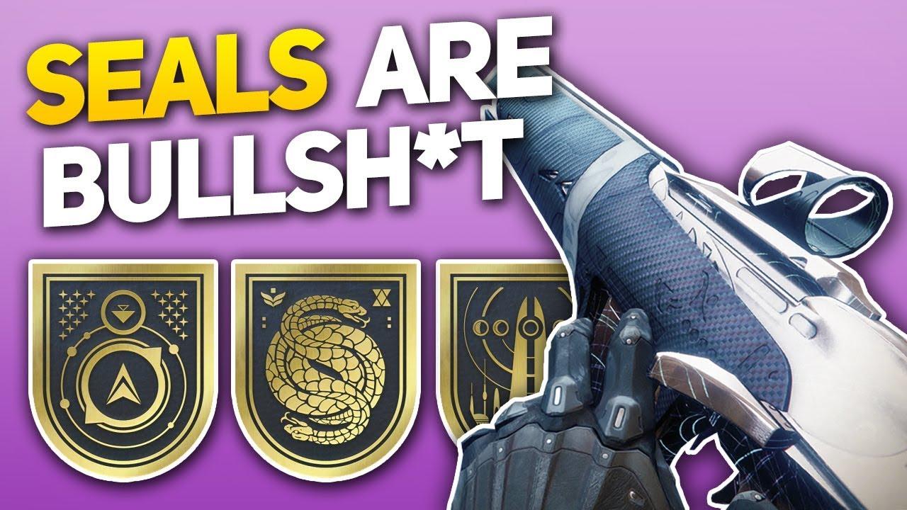 Destiny 2: Seals Are Kinda Bullsh*t - Let's Talk About How to Fix Them  (Rant)