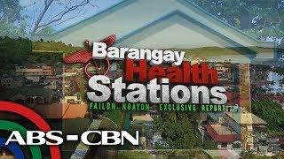 Failon Ngayon: Barangay Health Stations