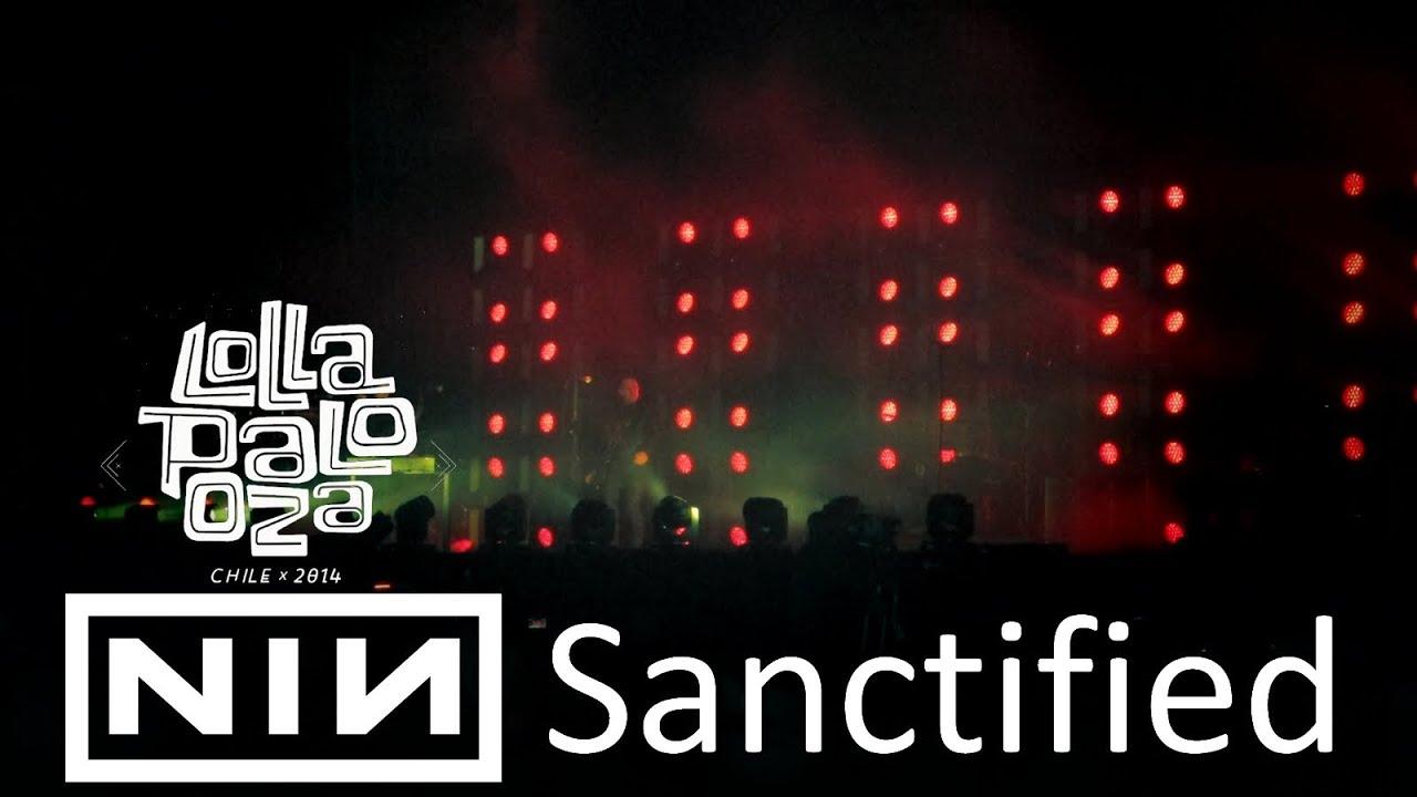 Nine Inch Nails - Sanctified (Lollapalooza Chile 2014) - YouTube