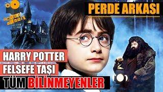 Harry Potter ve Felsefe Taşı Kamera Arkası Tüm Bilinmeyenler