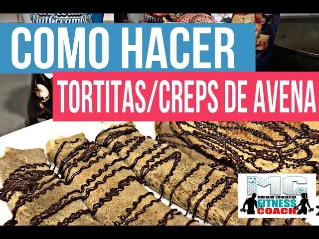 COMO HACER TORTITAS AVENA O CREPS